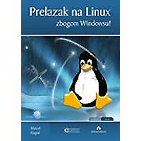Prelazak na Linux: Zbogom Windows-u + CD (341) - Kliknite za detalje