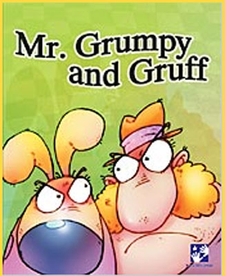 Mr. Grumpy and Gruff