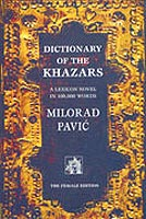 Dictionary Of The Chazars (The Male Edition) - Milorad Pavić