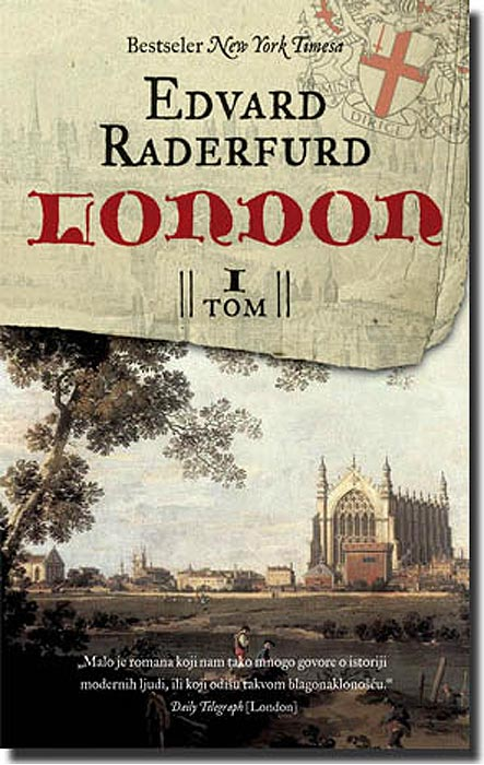 London - I Tom, Edvard Raderfurd